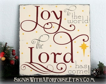 Joy to the World The Lord Has Come, Hand Painted Wood Sign, Distressed Wood, Typography Word Art, Christmas Sign, Christian Wall Decor
