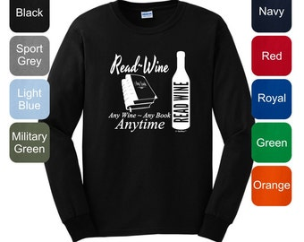 Any Wine Any Book Any Time Long Sleeve T-Shirt 2400 - WRV-120T