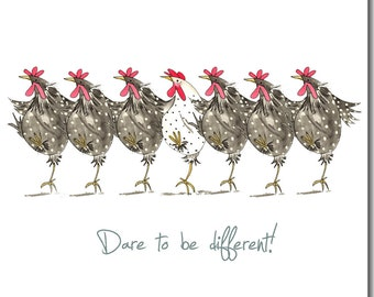 Dare To Be Different Greeting Card - Funny Chicken Card, Friendship, Hens