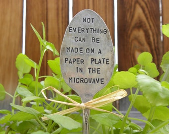 Garden marker silver plated spoon - not everything can be made on a paper plate in the microwave - large serving size or tablespoon