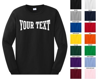 Personalized custom long sleeve t-shirt, you choose the text for the front only, MMA TEXT