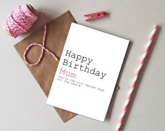 Mum birthday card - Birthday card for Mum, Mummy - Best Mum ever card -  Best Mum in the world card - Happy Birthday Mum card