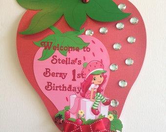 Strawberry Shortcake Party Welcome Sign