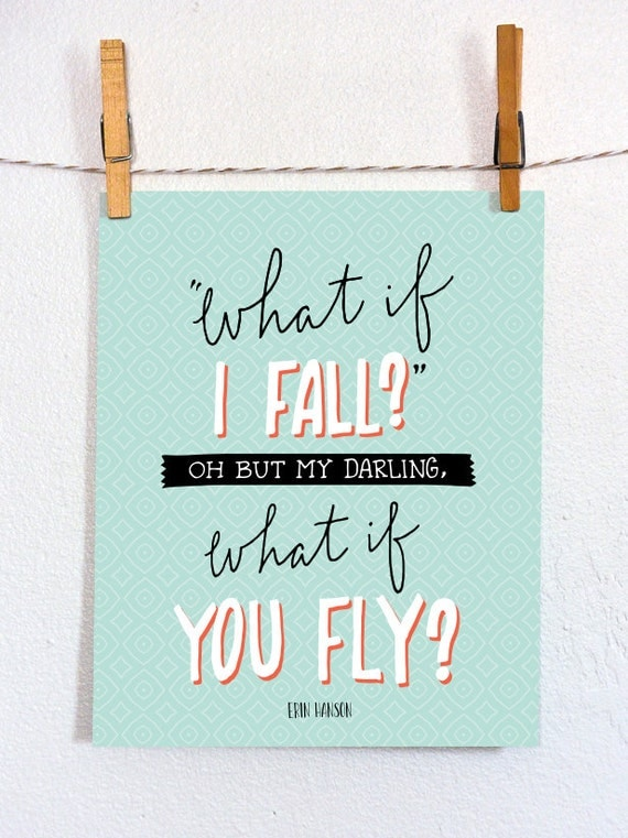 What if I Fall? Oh But My Darling, What If You Fly? Wall Art Print Handdrawn