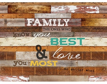 MA1001 - Family, the ones who know you best and love you most 16 x 12