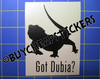 Bearded Dragon Decal/Sticker- Got Dubia? 3X4