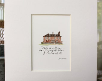 Jane Austen Print watercolor 8 x 10 Chawton House Print - Staying at Home Jane Austen Quote - Watercolor Print -  New Home Family House Home