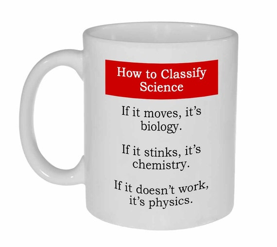 Science Biology Chemistry Physics Funny Coffee or Tea Mug