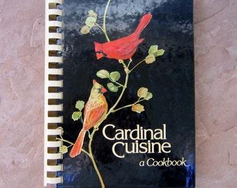 Cardinal Cuisine a Cookbook, vintage 1988 cookbook, Cardinal Cuisine a Virginia Cookbook