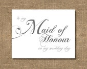 To My Maid of Honour on My Wedding Day - Wedding Card