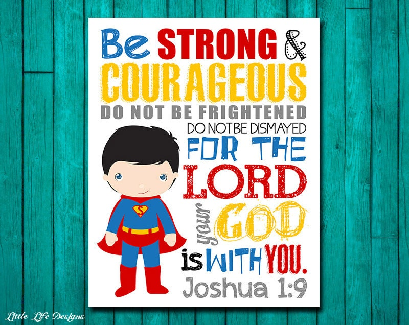 Be Strong Amp Courageous Joshua 1 9 Superhero By