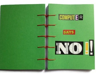 Computer Says No | JOURNAL | Geek Chic | Notebook | GREEN | Hand Stitched | Blank Book | Gift Idea |  Notepad | Sketchbook