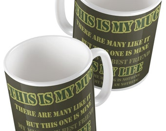 Full Metal Jacket - Rifle Creed This is My Mug