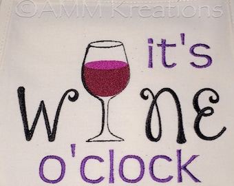 It's Wine O'clock Embroidered Apron