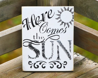 Here comes the sun sign, rustic wooden, black and white,, coral, sunshine, shabby chic