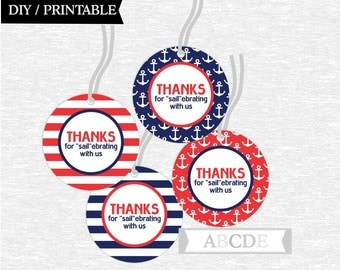 "Instant Download Thanks for ""sail""ebrating with us tags Nautical Birthday party Baby shower DIY Printable (PDN008)"