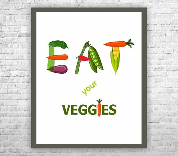 Eat your Veggies Art Kitchen Art Typographic Print Kitchen