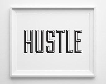Office Decor, Inspirational Men Art, Mens Gift, Hustle Dorm Decor Typography Print, Boyfriend Coworker Gift, Black Modern Motivational Decor