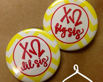 Chi Omega Big Sis & Lil Sis Button or Magnet Pair