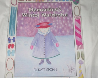 Clementine's Winter Wardrobe by Kate Spohn