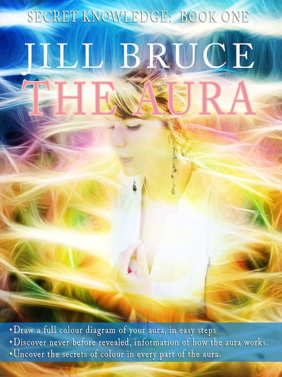 The Aura By Jill Bruce Draw A Diagram Of Your Aura 70 Colour
