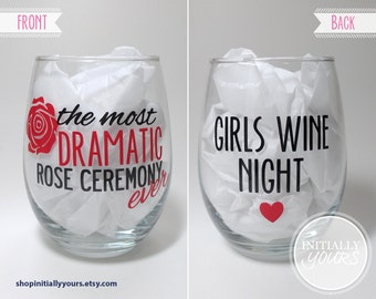 Bachelor Wine Glass, The Most Dramatic Rose Ceremony Ever, Girls Wine Night, The Bachelor, The Bachelorette