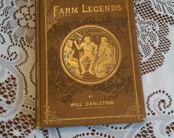 Antique poetry book Farm Legends by Will Carleton office or library decor