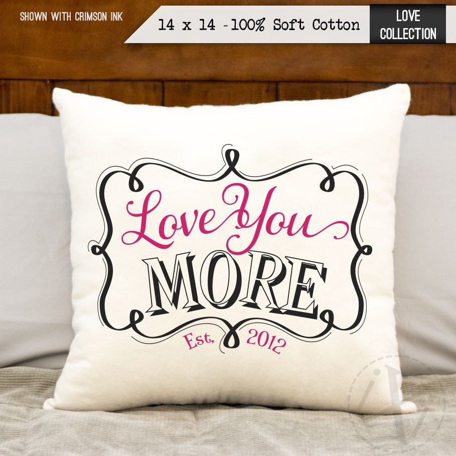 love you more pillow birthday gift personalized date cotton
