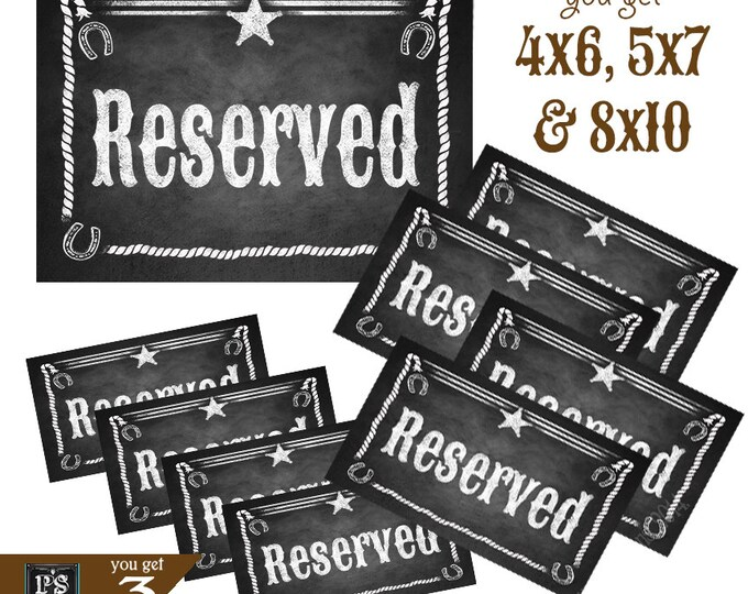 Printable Western Reserved Chalkboard Style Sign files in 3 sizes (4x6, 5x7 and 8x10) - Western Chalkboard Collection