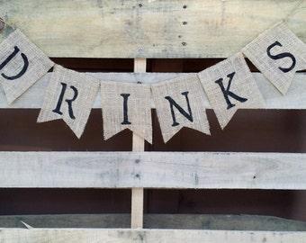 Drinks Burlap Banner, Beverages Banner, Rustic Wedding Decor, Beverage Station Sign,