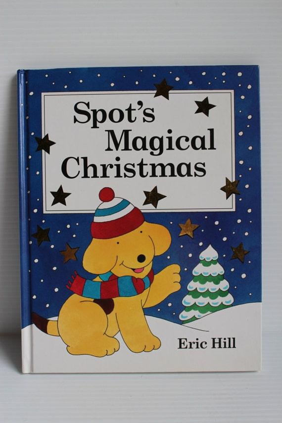 SPOT'S MAGICAL CHRISTMAS Book Eric Hill book Preschool