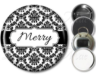 Personalized Mirror, Refrigerator Magnet, Bottle Opener Key Ring, Pin Back Button, Purse Mirror, Custom, Black & White Damask, Custom Mirror