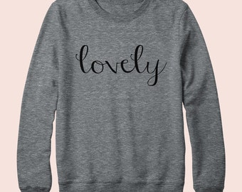 Lovely - Sweatshirt, Crew Neck, Graphic