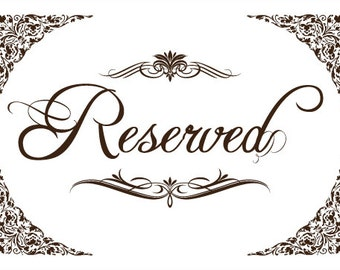 Printable reserved seating signs pictures to pin on for Reserved seating signs template
