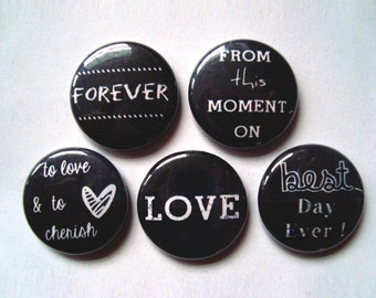 Set of 5 love and wedding  magnets or pinback buttons - 1 inch - wedding favors