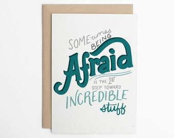 Encouragement Card, Just Because Card, New Job card, Scared Card, Any Occasion Card, Moving Card, Card for college student/C-227