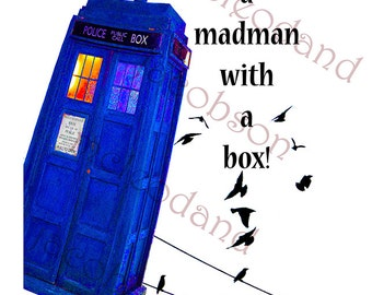 Dr Who art,instant download,Dr Who Tardis,Whovian,Dr who fabric transfer,Madman print,Tardis printable, digital image,wall art,8.5x11,