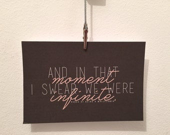Perks of Being A Wallflower 'In That Moment I Swear We Were Infinite' quote postcard art print