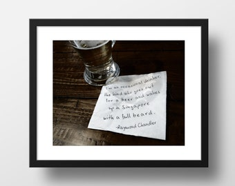 Literary Photography, Raymond Chandler Quote, Art Print, Color Photograph, Wall Decor, Drinking Word Art, Barfly Series
