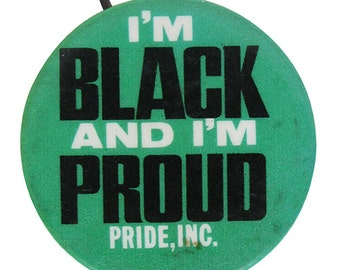 I'm black and proud Pin