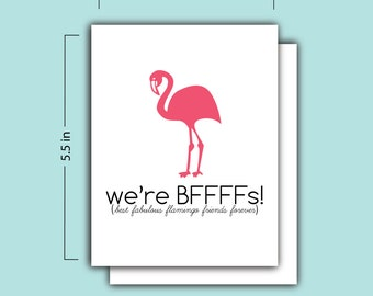 We're BFFFF's (Best Fabulous Flamingo Friends Forever) Card