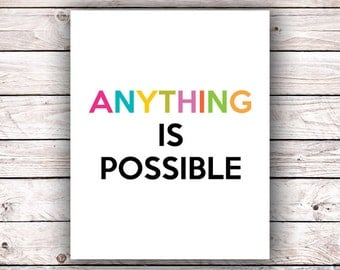 Anything Is Possible Rainbow printable art print Inspirational motivational quote Typography art print Pride wall art decor Digital download