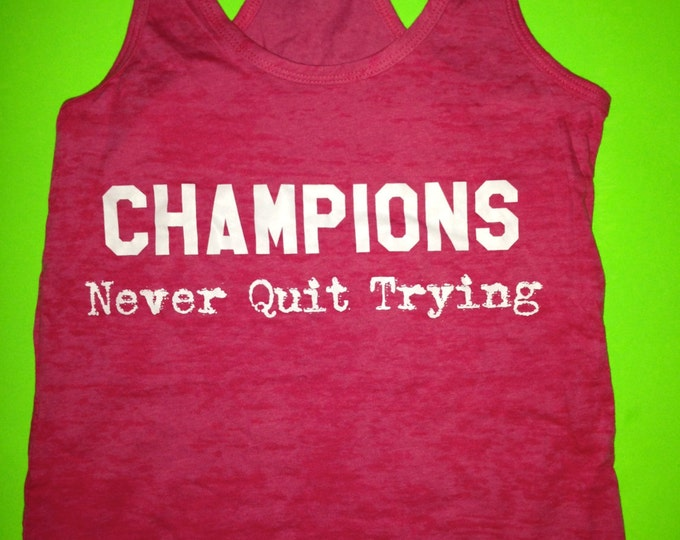 pink champions never quit Tank Top. Workout Tanks. Fitness Tank Top. Womens Fitness Tank. Athletic Apparel. Fitness Motivation Tank Top.