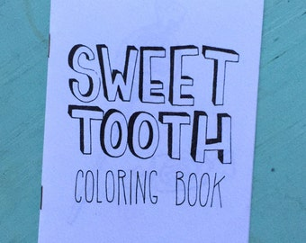 Sweet Tooth : A Coloring Book