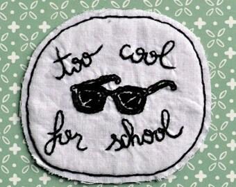 Too Cool For School Sunglasses