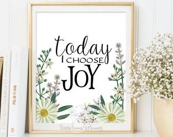 inspirational quotes nursery decor Kids Wall Art Today I choose joy print Positive Art Quote Print wall decor Motivational quote art  ID175
