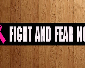 Breast Cancer Awareness Fight and Fear Not - Gift Personalized Wooden Sign Home Decor Cancer Free AnniversaryPicture