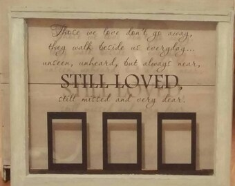 Those we love don't go away. They walk beside us everyday. Window/picture frame decal with 4x6 frames. Decal Only