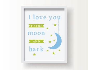 """Moon and Back,  Baby or Kid;  8""""x10"""" or 11""""x14""""print, Original Design, Custom Color, Baby Shower Gift"""