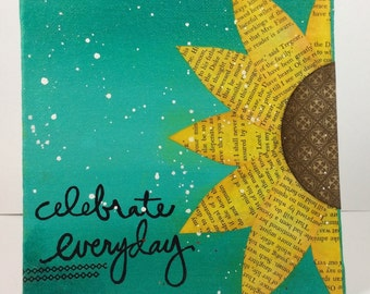 Celebrate Everyday Canvas / Mixed Media